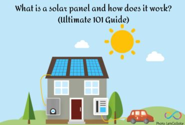 What is a solar panel and how does it work? (Ultimate 101 Guide)